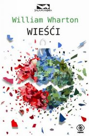 Wiesci_William-Wharton,images_product,17,978-83-7510-472-1